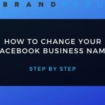 Change Your Facebook Business Name (Cover)